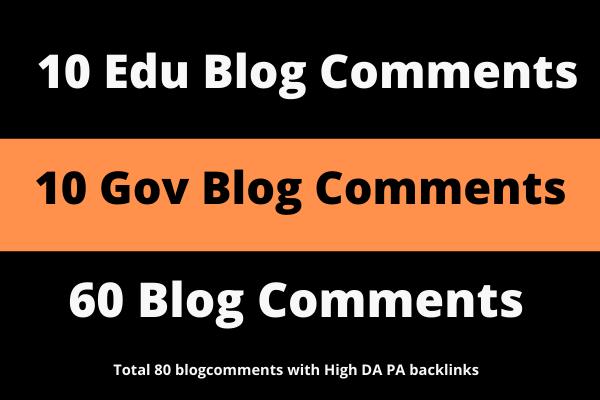 10. EDU/ 10. GOV + 60 Blog Comments With High DA PA Backlinks Total 80 BlogComments