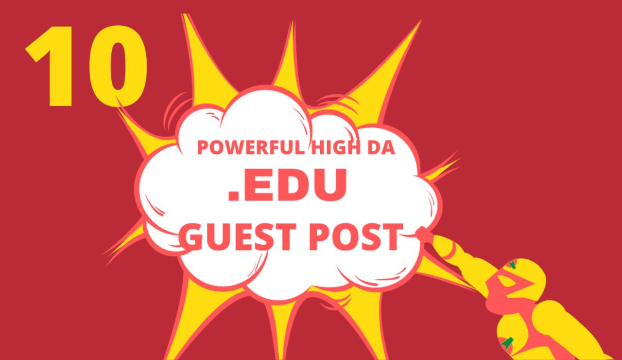 I Will Publish 10 High DA EDU Guest Post on Top Universities