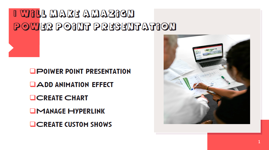 I will design unique power point presentation with quick delivery
