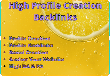 I will Create 100 High Quality Profile Creation Backlinks for your website