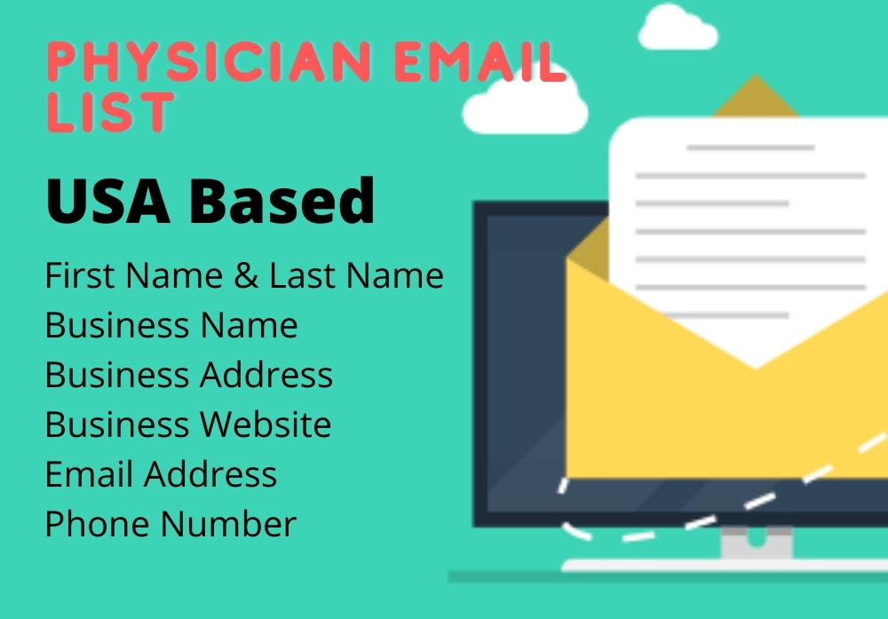 I will provide you 50 USA based physician email list
