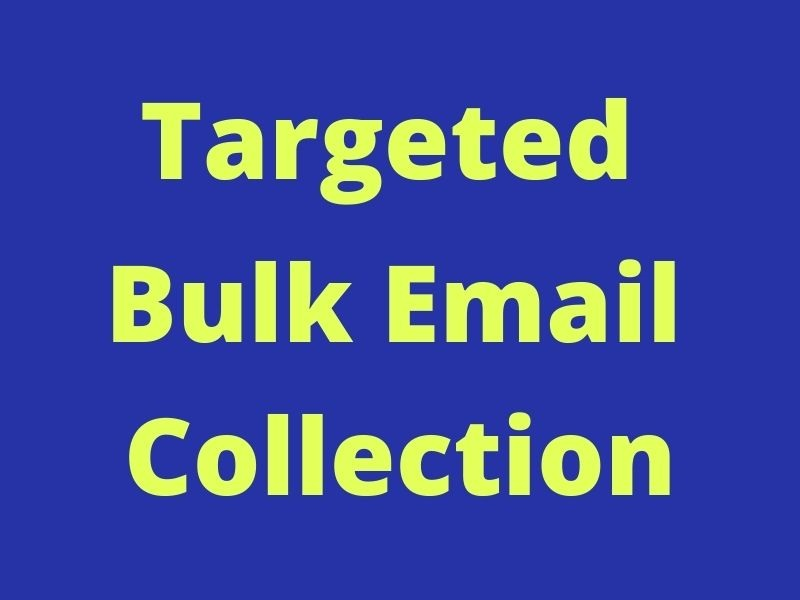 I will collect 100000 bulk email list of any niche