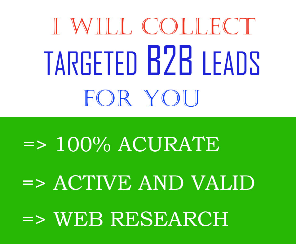 I Will Collect 20 Targeted B2B Leads For You