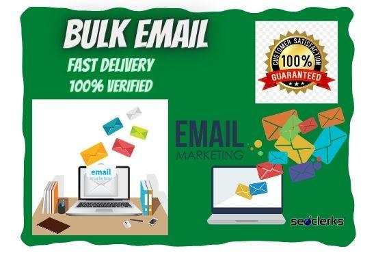 I will provide 1k verified bulk email list