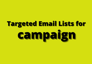 Collect Targeted Email Lists for email Campaign