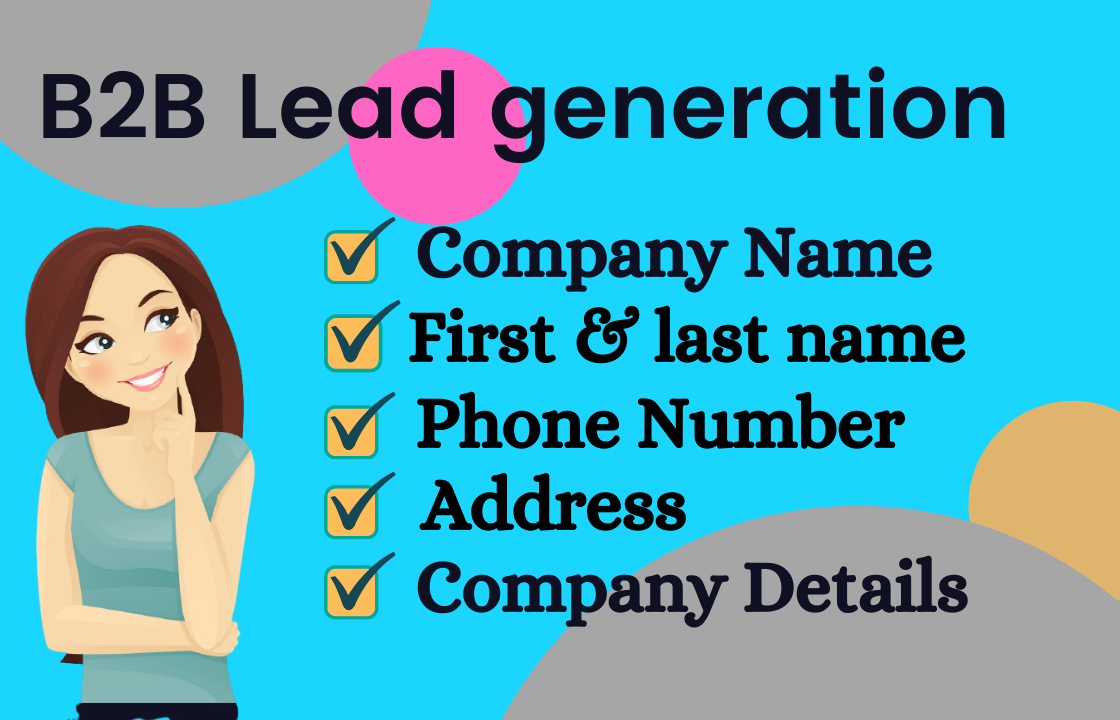 I will do target B2B lead generation of your Business