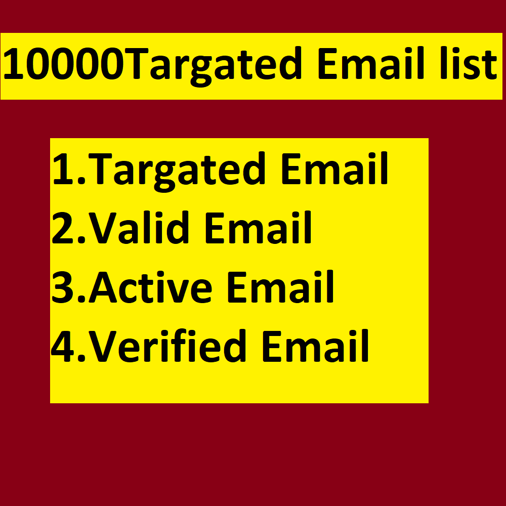 I will provide 10000 targeted Email list