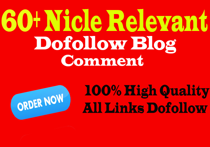 do 60 niche related high quality dofollow blog comments
