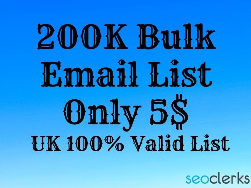 I Will Provide UK 200K Bulk Email List