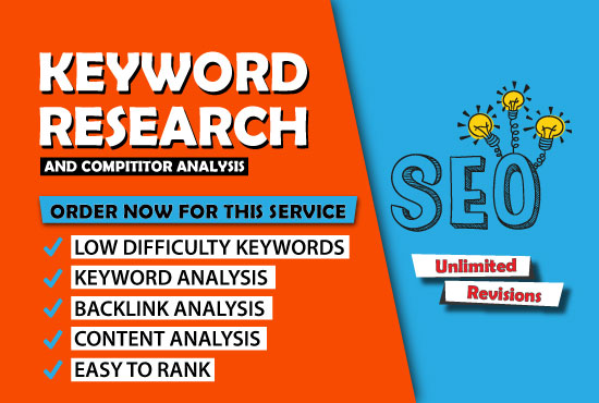 I will do keyword research,  competitor analysis and content analysis for any niche