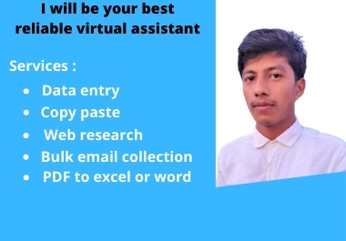 I will be your best reliable virtual assistant