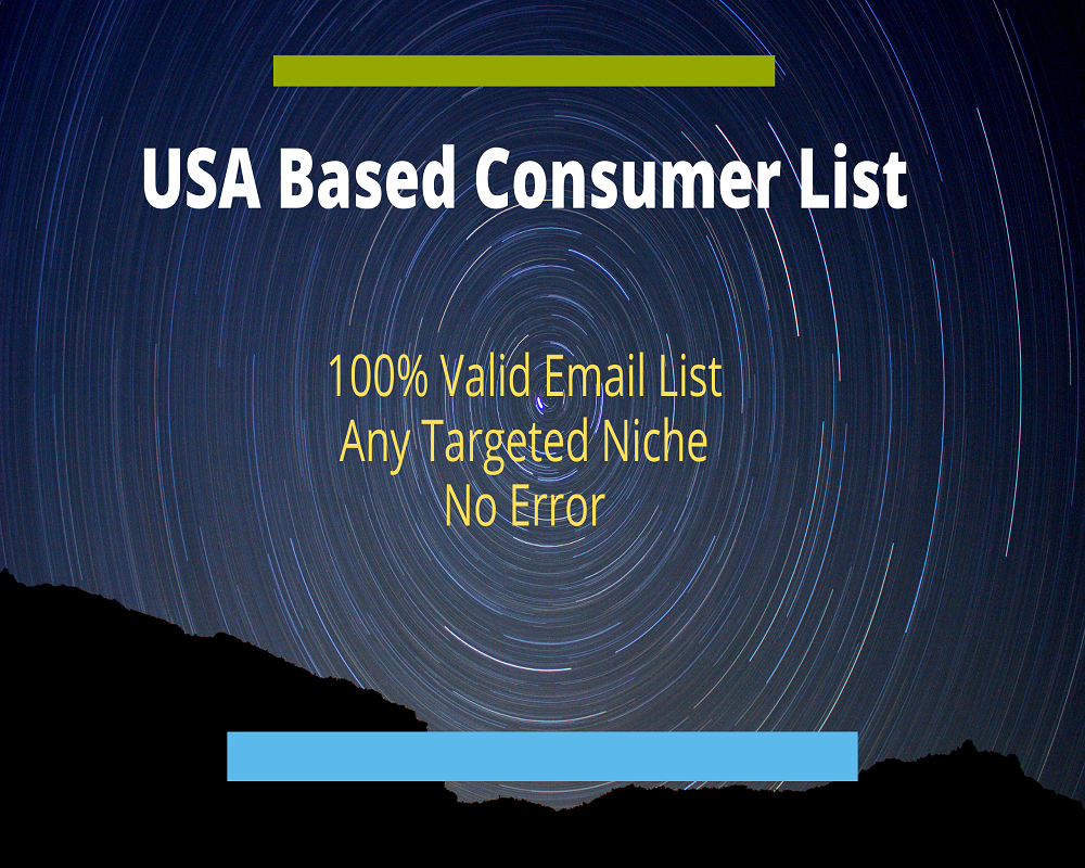 I will provide you with 1K to 5K USA based consumer email list at reasonable price