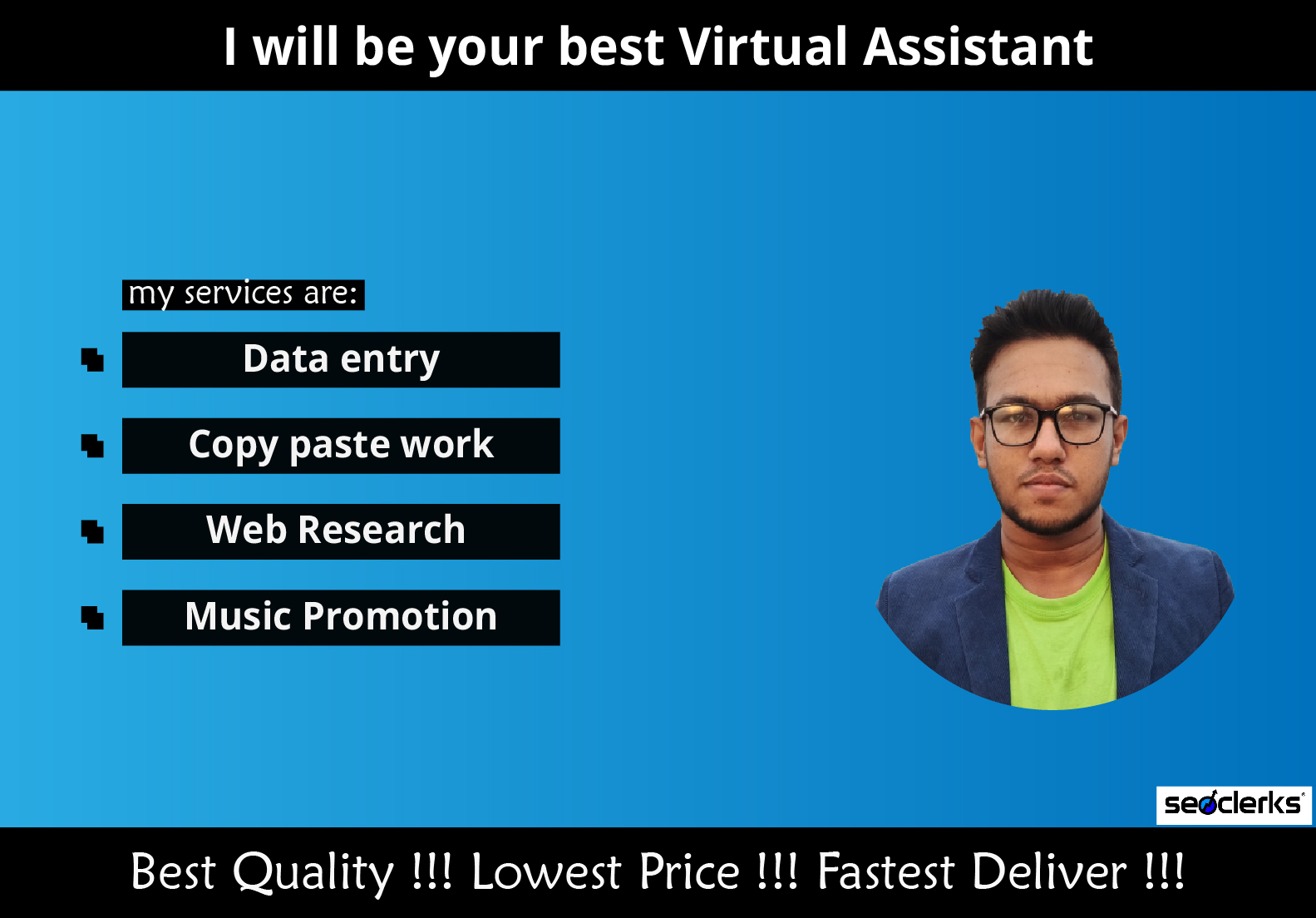 I will be your best Virtual Assistant for 1 hour