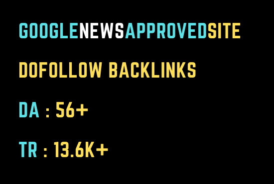 I will Publish Your article on my DA 56 Google News Approved Sites