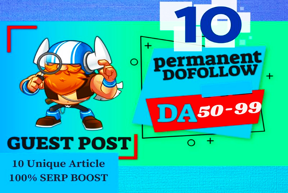 10 SEO Guest Post Dofollw Backlinks Contextual on High DA 50-99 Website
