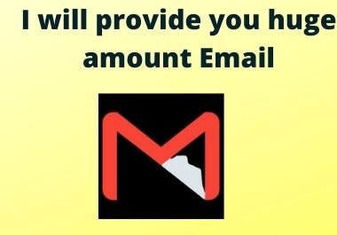 I will provide you huge amount Email