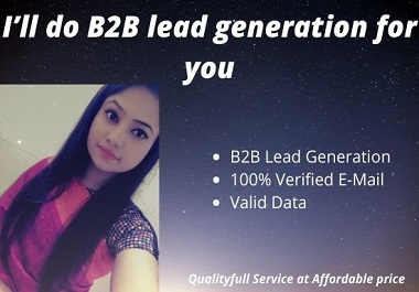 I will do B2B lead generation for you