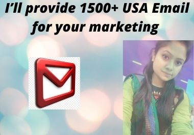 I will provide 1500+ Email for your marketing