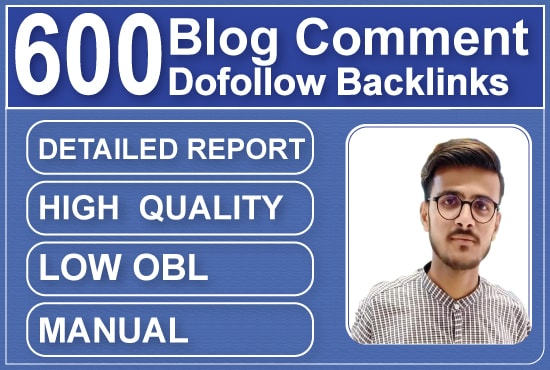 I will provide 600 blog comments seo backlinks on high authority sites