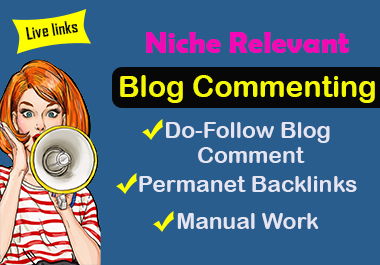 Get niche relevant 30 blog commenting
