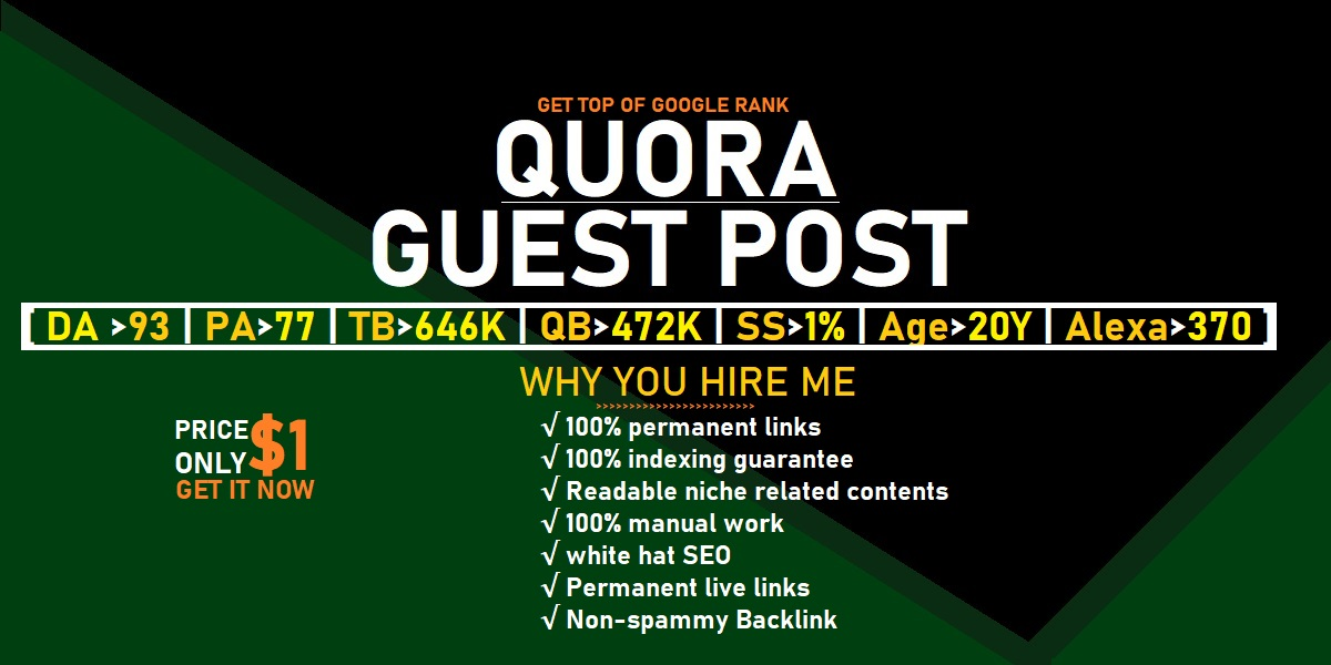 Get top of google rank via quora guest post. High DA,  PA & 20 years old domain permanent Backlink