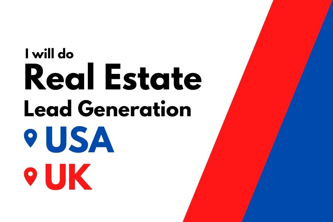 I will do real estate lead generation