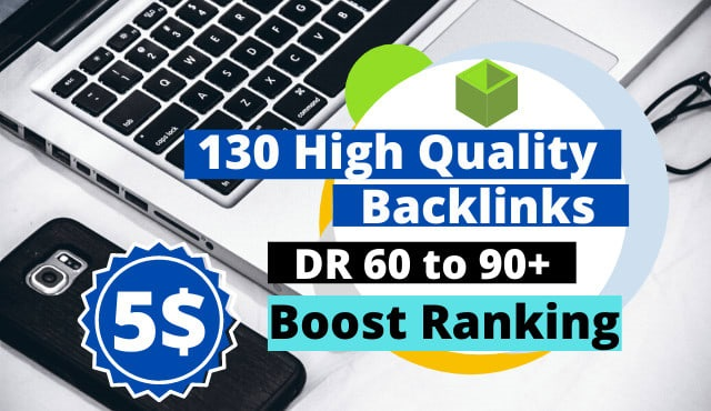 I will create 130 SEO high quality backlinks that boost ranking and website traffic