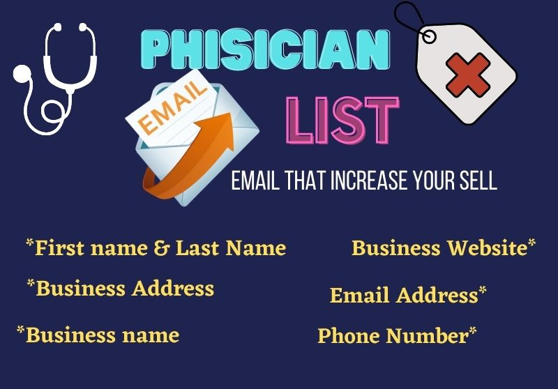 I will give you 50 verified USA based physician email list