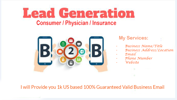 I will Provide 1K B2B Consumer/Physician/Insurance USA based valid email.