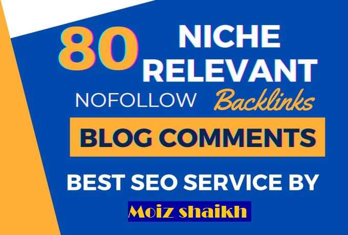 I will Provide 80 Niche Relevant Blog Comment Nofollow Backlinks