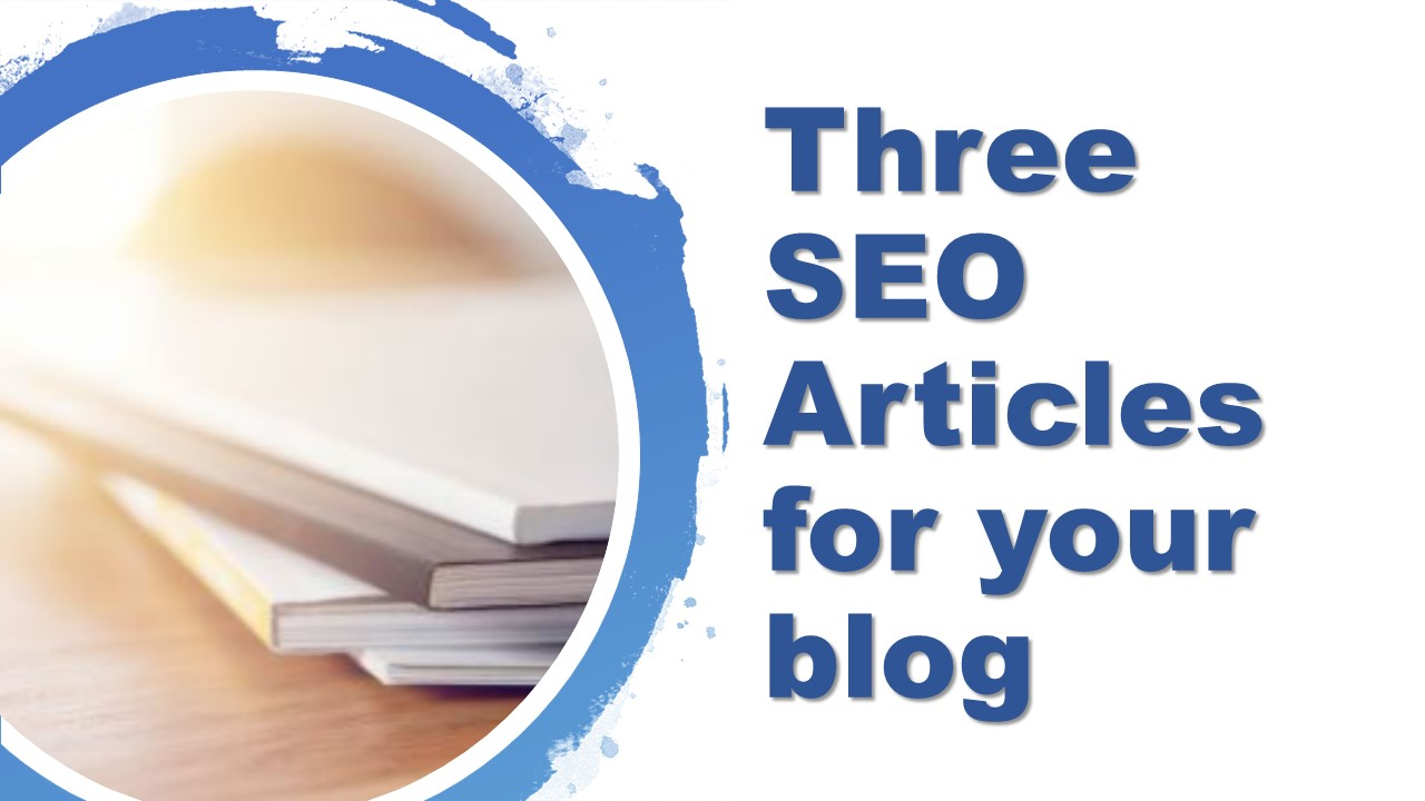 I will write you Three SEO perfect article for your blog 500 letters each