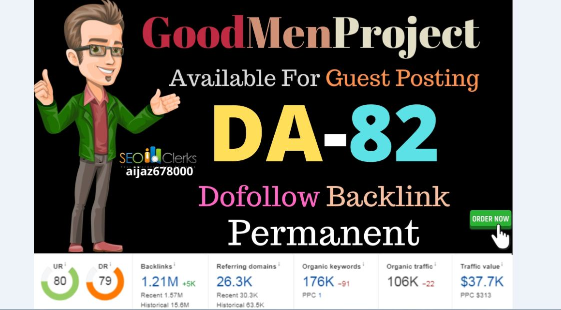 I do guest posting write and publish on high quality site GoodMenProject