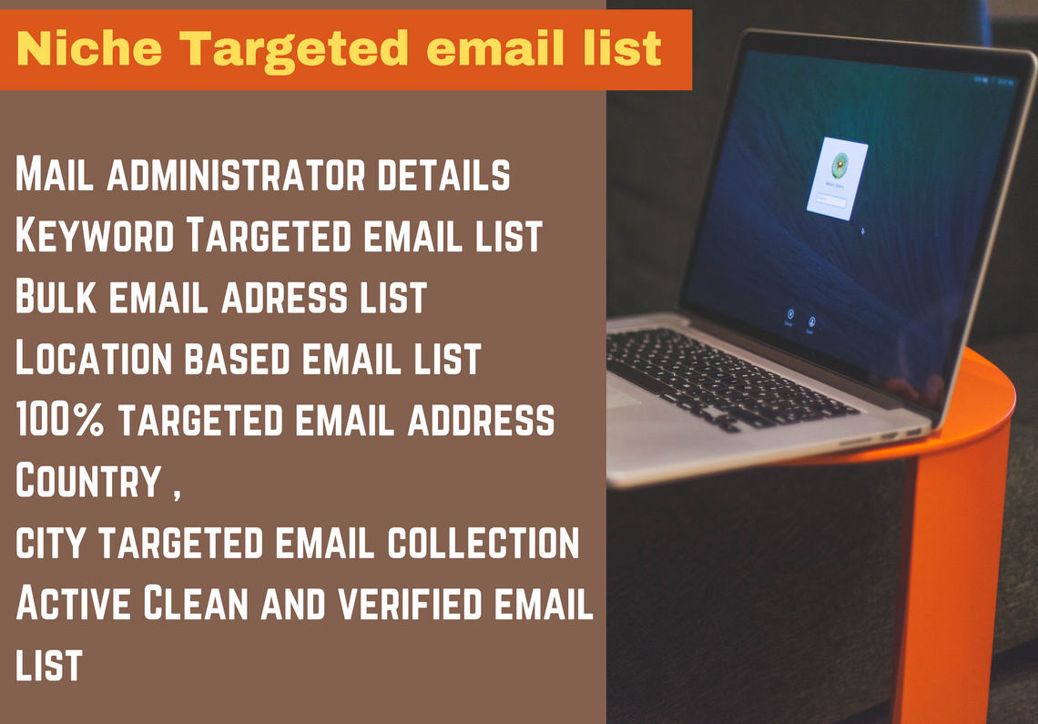 I will provide niche targeted verified Email list for all countries
