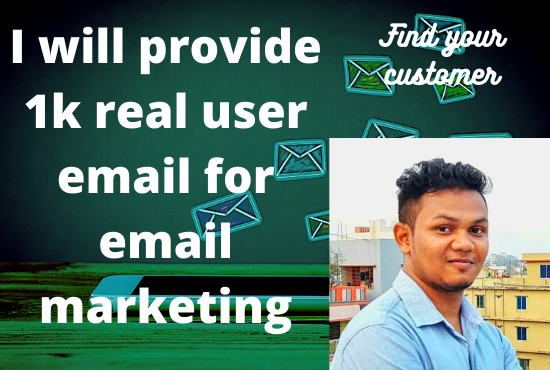 I will provide 1000+ real user e-Mails for eMail Marketing.