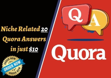 I will write for you Niche related high quality 20 Quora Answers for targeted traffic