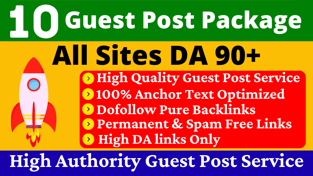 Write And Publish Guest Post On 10 Websites High DA PA With Google Indexing Guaranteed