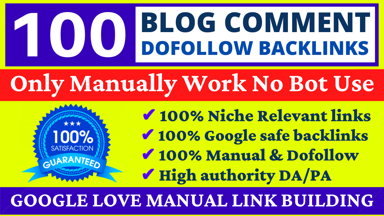 I will 100 Blog Comments Link Building SEO Service Do follow Backlinks