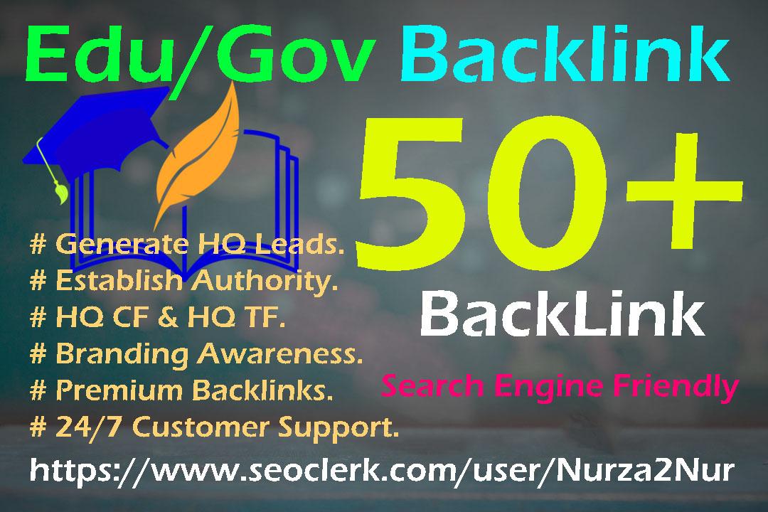Manually Build 50+ High Authority Edu/Gov Backlink For Ranking Your Website