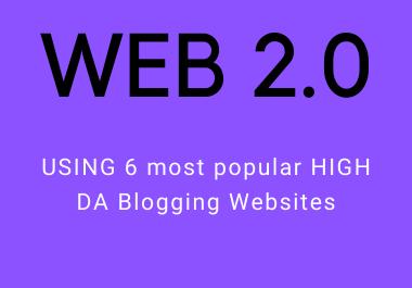 I will do web2.0 6 HIGH DA manual work100