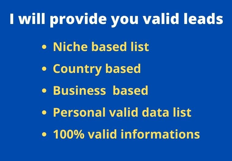 I will provide you valid email list and web research