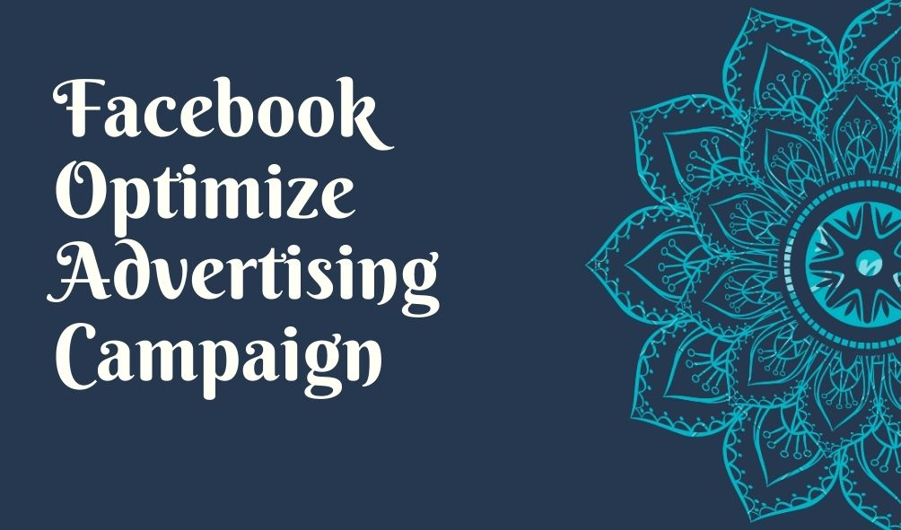 I will do your facebook optimize advertising