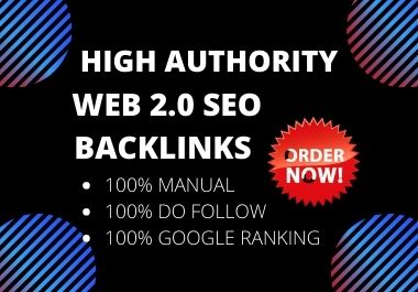 Manually 100 Top do-follow Web 2.0 Backlinks with DA 100-DA 70