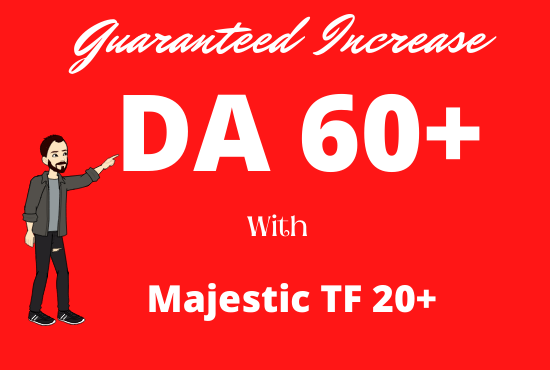 I will increase your Domain Authority Moz DA 55 plus to 60 and Majestic Trust Flow 20