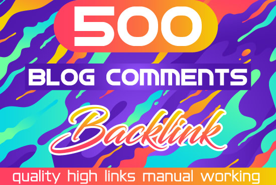 I will create 500 blog comments back-links with high Da Pa TF CF Do You Want To Skyrocket Your