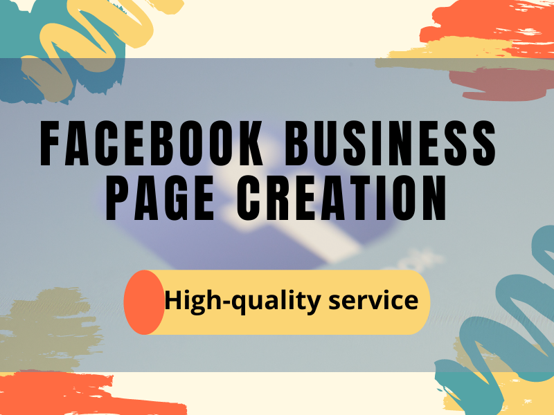 I Will Create and develop your Facebook Business Page