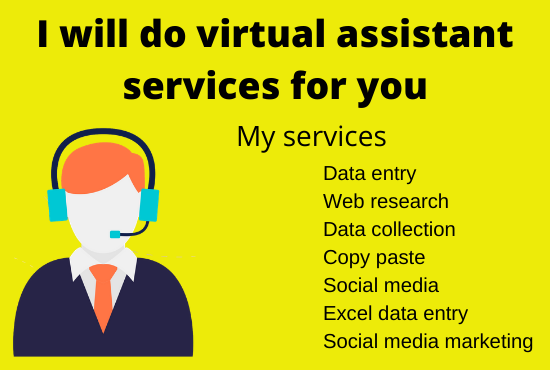 I will do virtual assistant services for you