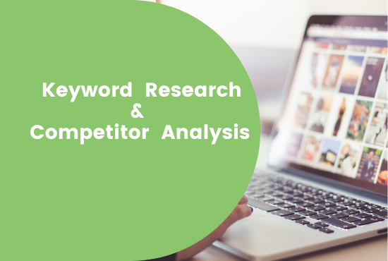 I will research best keyword and competitor analysis