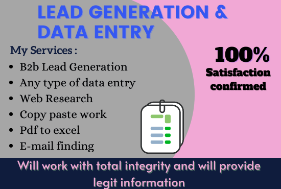 I will do lead generation and data entry with 100 accuracy
