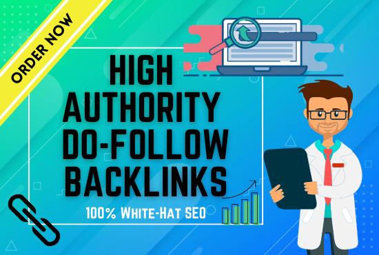 I will do High Authority Do-follow backlinks