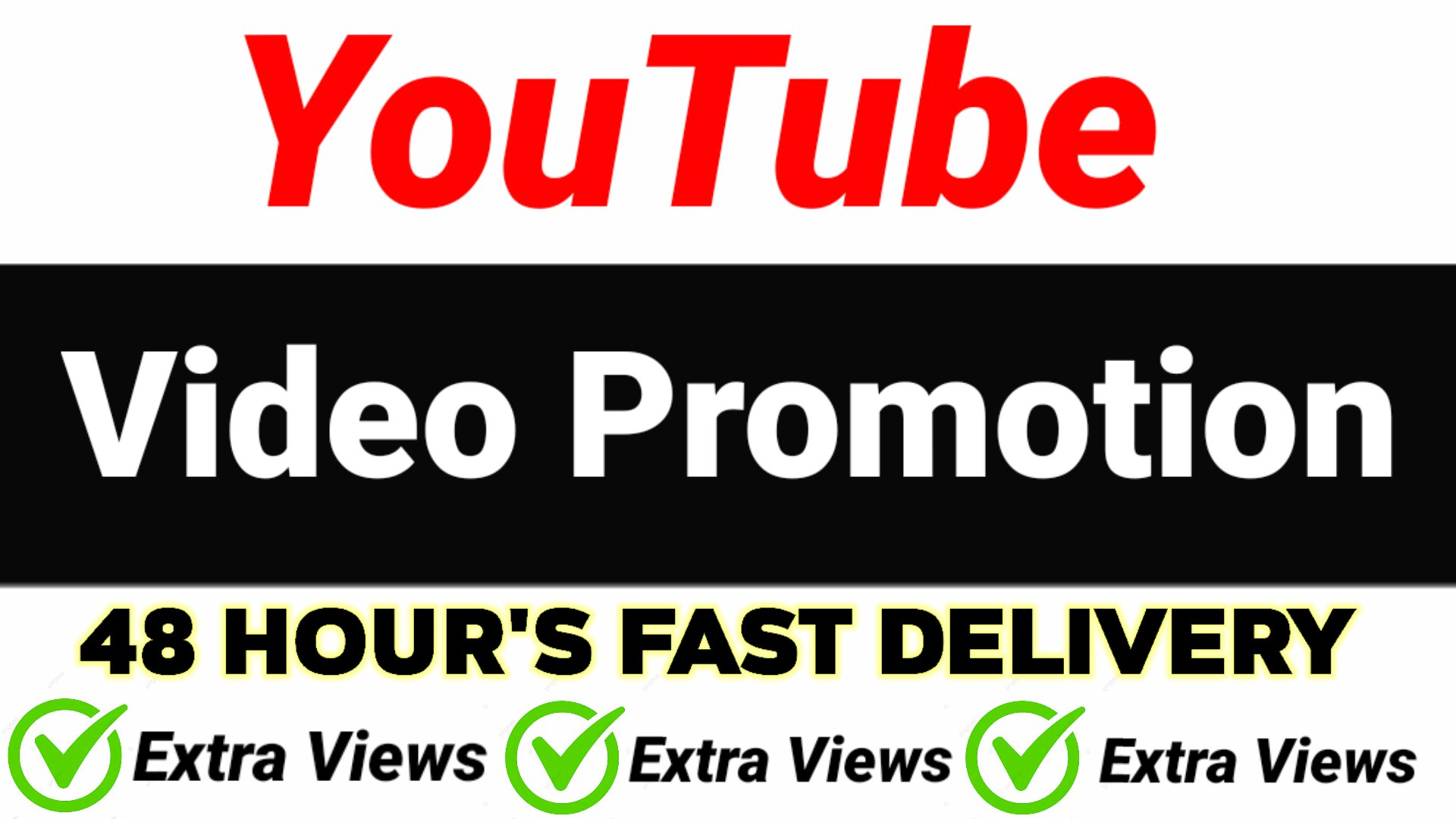 do YouTube video promotion 48 hours fast delivery